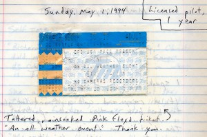 "This is the ticket taped into my journal a couple of days later, with the appellation ""An all-weather event, thank you."""