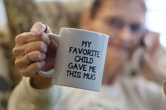 Abby got this coffee mug from her daughter this week.